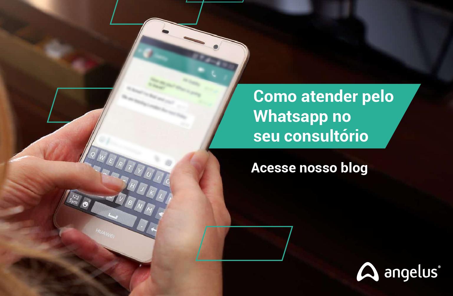 Artigo - Dicas de como atender pelo Whatsapp no consultório