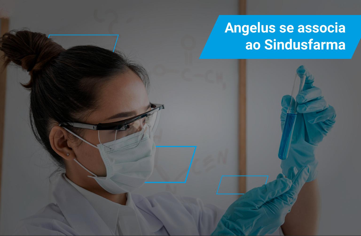 Artigo - Angelus se associa ao Sindusfarma